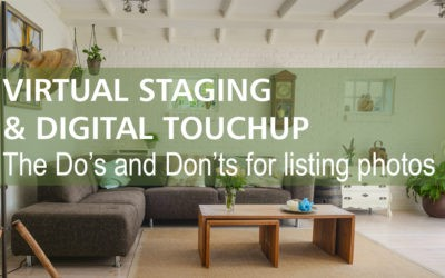 The Do's and Don'ts of virtual staging and digital touch ups