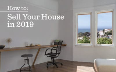 How to Sell Your House in 2019